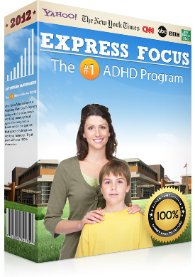 Express Focus Software Program is now available to help every child with ADHD, Use the Express Focus for ADHD to get every child to his real life instantly