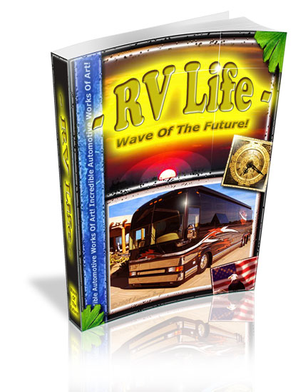 RV Life - Wave of The Future eBook is the Step-by-Step plan to a proper mindset and all Information you need to make the most Exciting Travel of Your Life