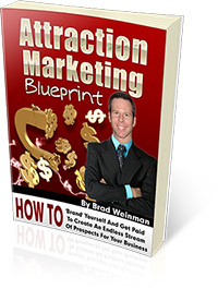 Download Attraction Marketing Blueprint by Brad Weinman Now!