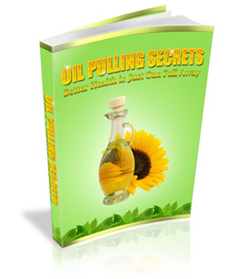 Oil Pulling Secrets eBook by Dr. F. Karach is the ultimate Guide to Resolving Health Issues in natural and affordable way, Download Oil Pulling Secrets Now.