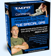 Tacfit Commando builds muscle and burn fat to reveal lean hard-body physique. Tacfit Commando has many other fitness programs that requires zero equipment.