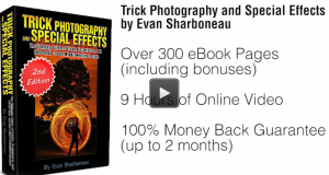 Click Here To Watch The Video On How To Do Trick Photography And Special Effects eBook
