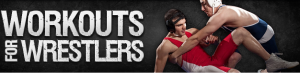 Click Here To Download Workouts For Wrestlers Program