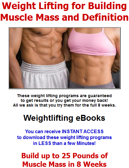 Click Here To Download Weight Lifting Program To Build Muscle and Lose Fat eBook