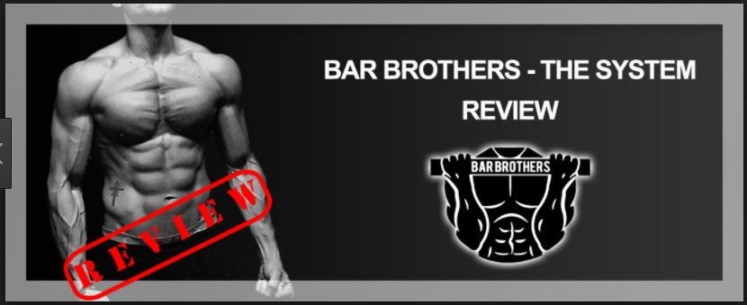 Bar Brothers Workout Guide